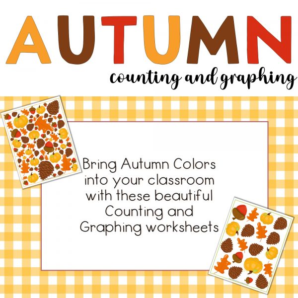Autumn counting and graphing, Bring autumn colors into your classroom with these beautiful counting and graphing worksheets